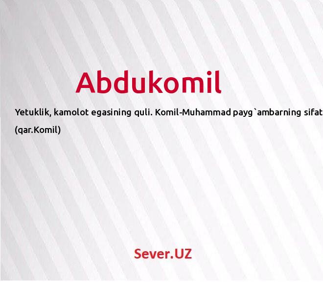 Abdukomil