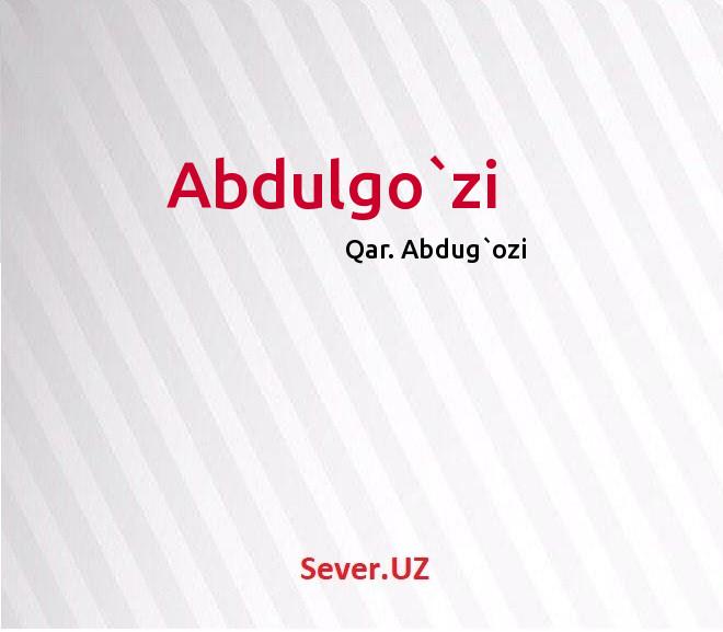 Abdulgo`zi
