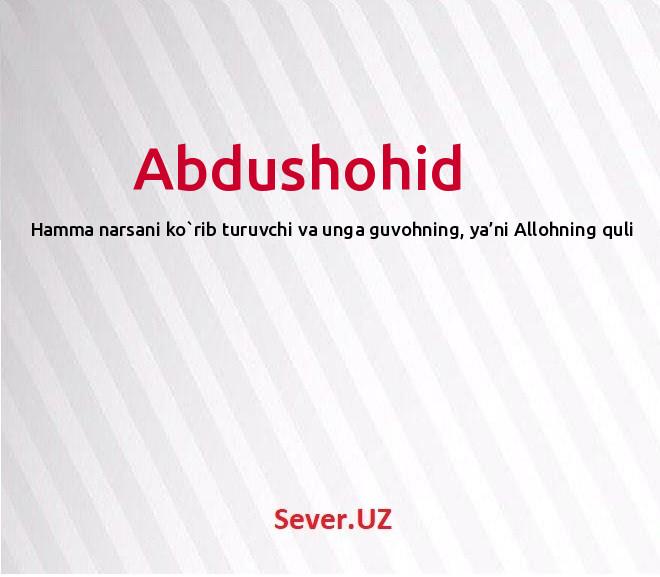 Abdushohid