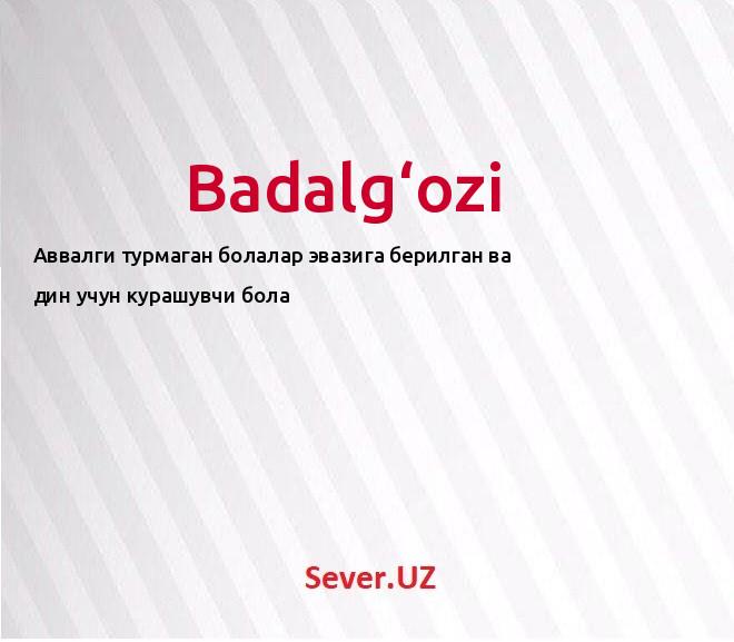 Badalg'ozi