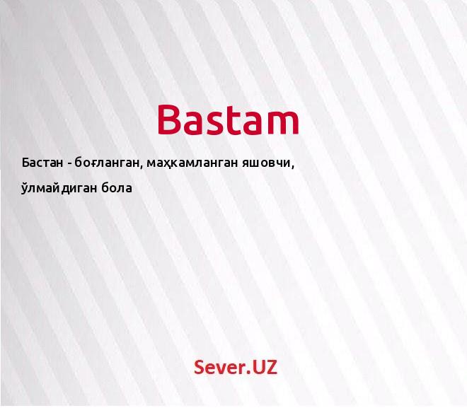 Bastam