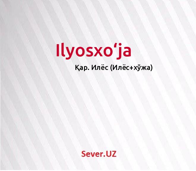 Ilyosxo'ja