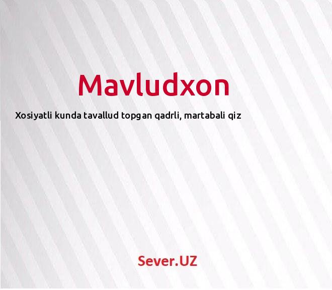 Mavludxon
