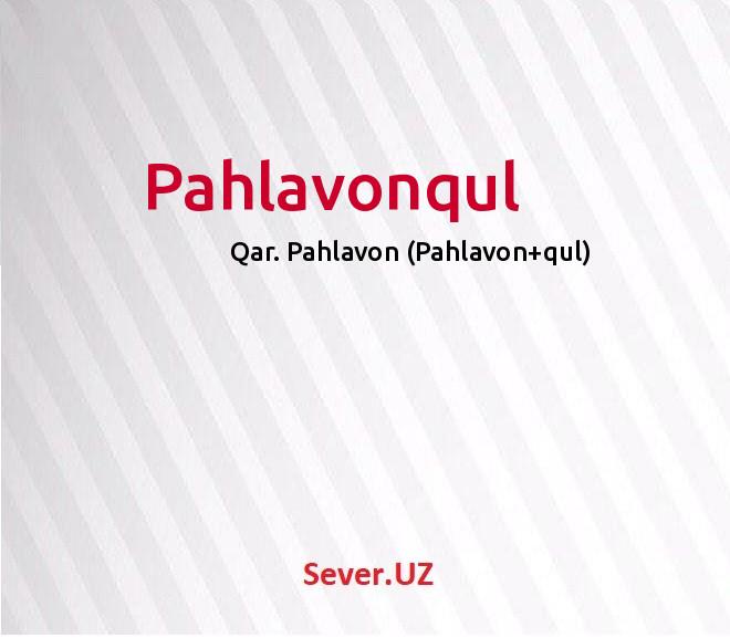 Pahlavonqul