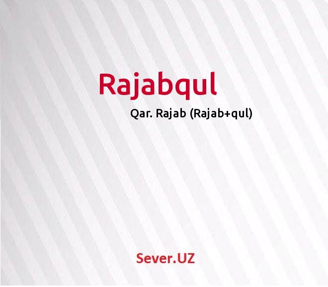 Rajabqul