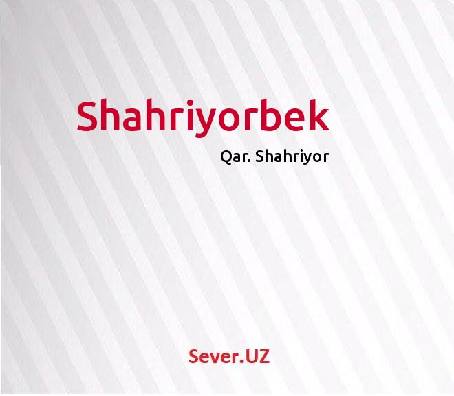 Shahriyorbek