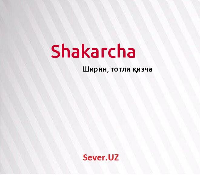 Shakarcha