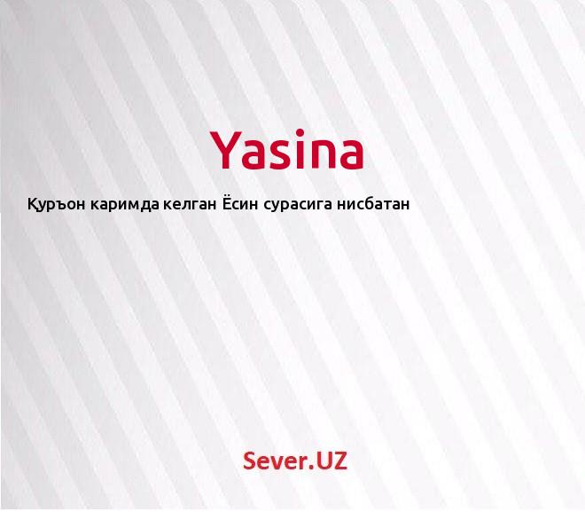 Yasina