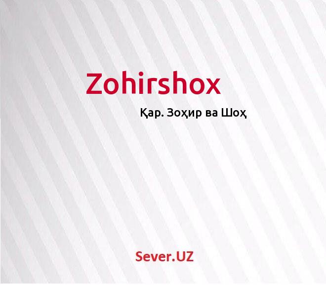 Zohirshox