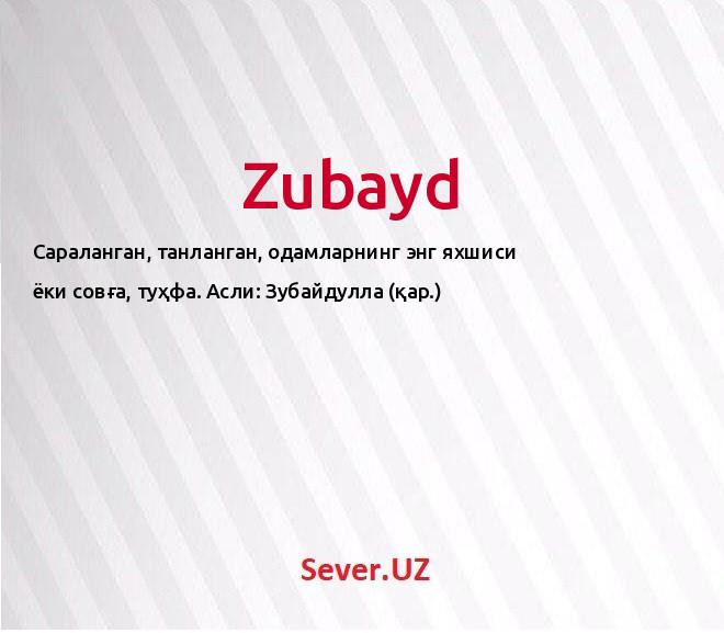 Zubayd