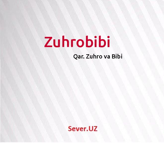 Zuhrobibi