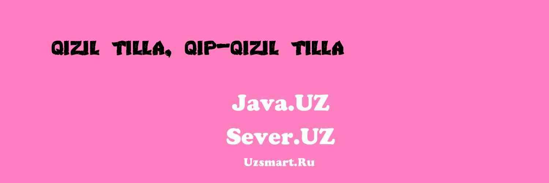 Qizil tilla, qip-qizil tilla (hi... [Abduqayum Yoʻldosh]