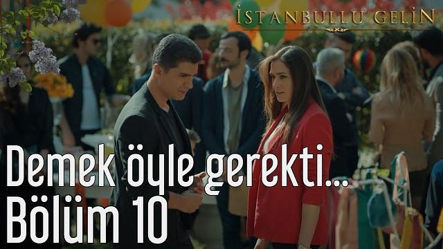 Istanbullik kelin 10 bölüm (30 31 32 qismlari)