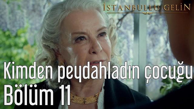 Istanbullik kelin 11 bölüm (33 34 35 qismlari)